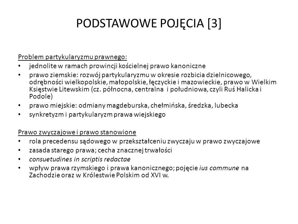 PODSTAWOWE POJĘCIA [3] Problem partykularyzmu prawnego: